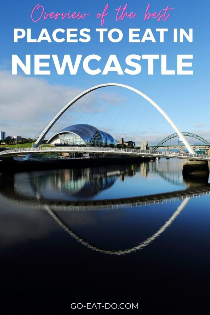 Pinterest pin for Go Eat Do's blog post about best places to eat in Newcastle city centre.