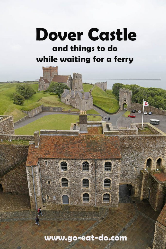 Pinterst pin picture for Go Eat Do's blog post about things to see and visit in Dover, including Dover Castle.