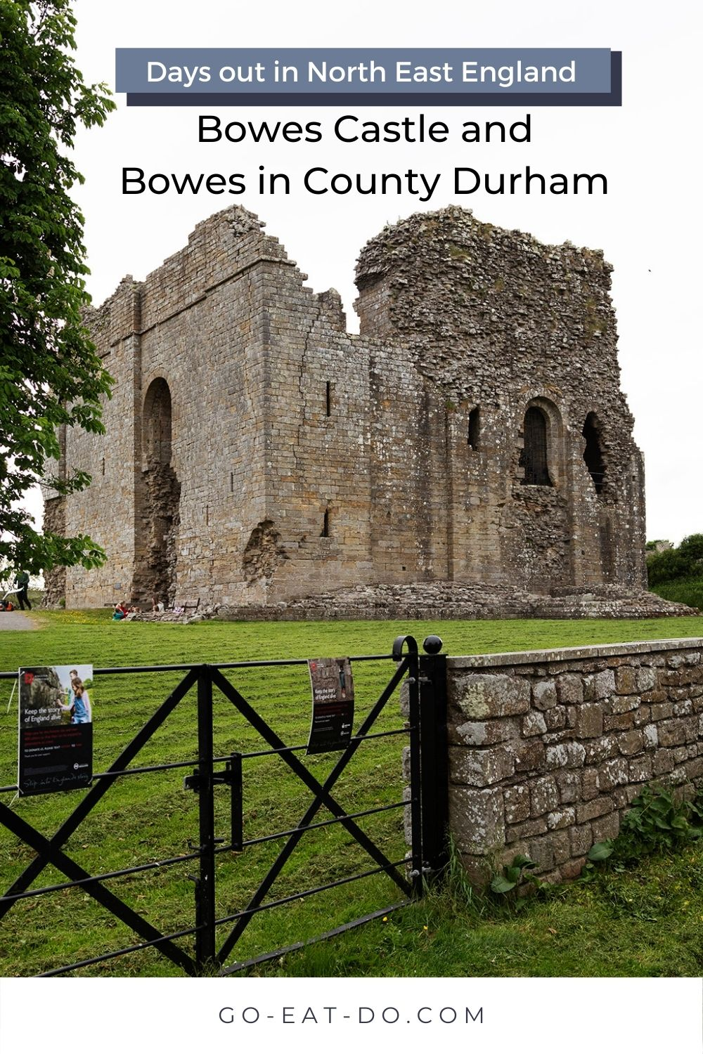 Ideas for days out in North East England Pinterest pin for Go Eat Do's blog post looking at things to do in Bowes, County Durham, including visiting Bowes Castle and staying at the Ancient Unicorn.
